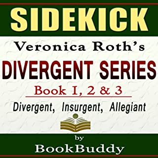 Divergent Series (Divergent, Insurgent, Allegiant): by Veronica Roth -- Sidekick cover art