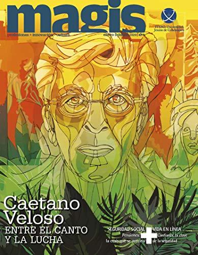 Caetano Veloso entre el canto y la lucha. (Magis 473) (Spanish Edition)