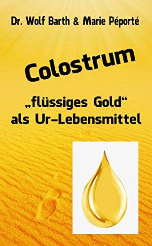 Colostrum: