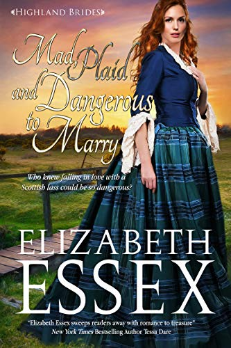 Mad, Plaid and Dangerous to Marry (Highland Brides Book 4) (English Edition)