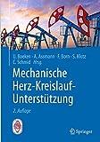 Mechanische Herz-Kreislauf-Unterstützung: Indikationen, Systeme, Implantationstechniken - Udo Boeken