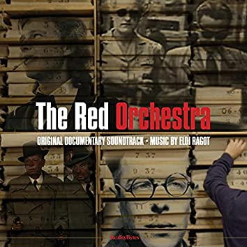 The Red Orchestra (Original Documentary Soundtrack)