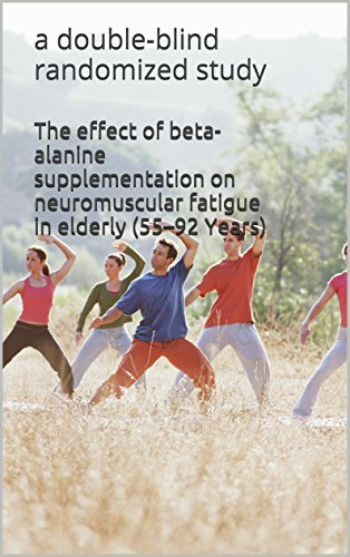 The effect of beta-alanine supplementation on neuromuscular fatigue in elderly (55–92 Years): a double-blind randomized study (English Edition)