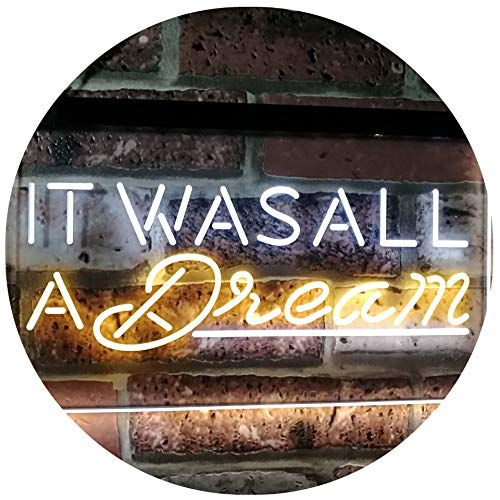 """ADVPRO It was All a Dream Home Décor Gift Dual Color LED Neon Sign White & Yellow 16"""" x 12"""" st6s43-i3122-wy"""