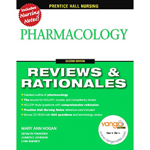 VangoNotes for Prentice Hall Reviews & Rationales     Pharmacology, 2/e              By:                                                                                                                                 Mary Ann Hogan,                                                                                        Juanita Johnson                               Narrated by:                                                                                                                                 Therese Plummer,                                                                                        Christian Rummel,                                                                                        Ellen Archer                      Length: Not Yet Known     Not rated yet     Overall 0.0