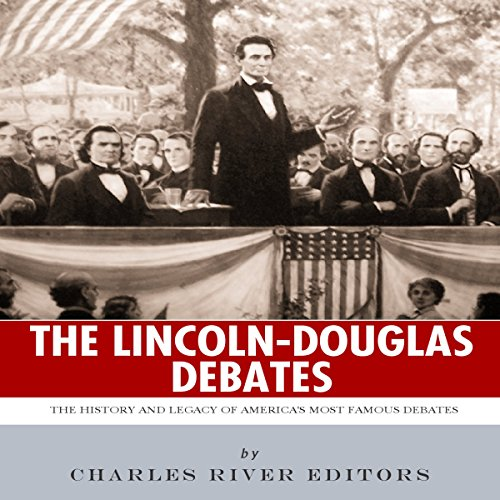 The Lincoln-Douglas Debates audiobook cover art