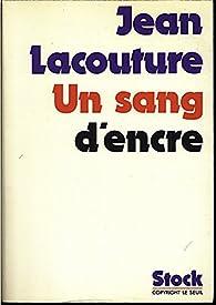 Un sang d'encre, conversations avec claude glayman par Jean Lacouture