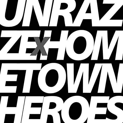 Hometown Heroes & Unrazze