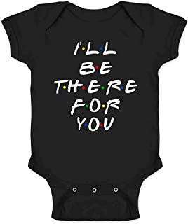 Pop Threads I'll Be There for You Retro 90s Song Quote Infant Baby Boy Girl Bodysuit