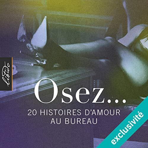Osez... 20 histoires d'amour au bureau audiobook cover art