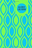 Allergy Log Book: Food Allergy Diary Journal Notebook Track, Discover, Monitor and Record Allergies, Possible triggers & Daily Medications Activities, ... Christmas, 110 (Food Allergy Journal Tracker)