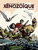 Les Chroniques de l'ère xénozoïque - Intégrale