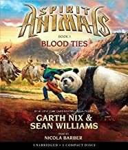Blood Ties[SPIRIT ANIMALS #03 BLOOD TI 5D][UNABRIDGED][Compact Disc]