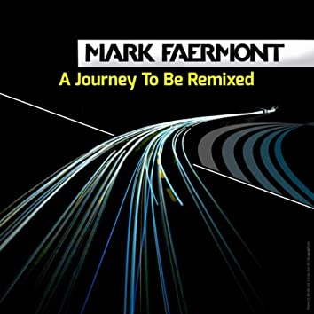 A Journey To Be Remixed