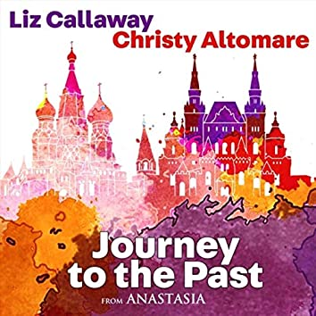 """Journey to the Past (From """"Anastasia"""")"""