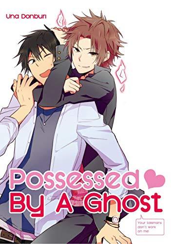 Possessed By A Ghost (Yaoi Manga) Vol. 1 (English Edition)