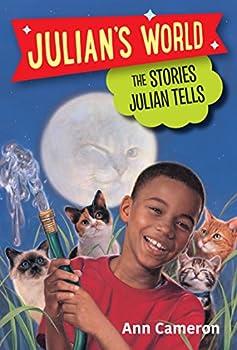 The Stories Julian Tells  A Stepping Stone Book TM    Julian s World