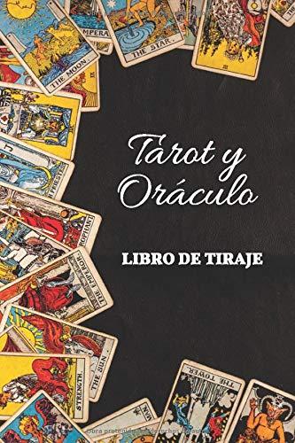 Tarot y Oráculo Libro de Tiraje: | Libro de tiraje | Carnet de 120 cartas pre-rellenadas para compl