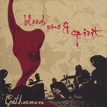 Blood, Wine & Spirit