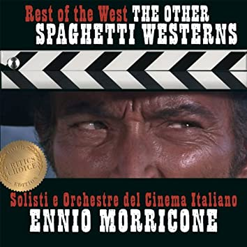 Ennio Morricone - Rest of the West - Spaghetti Westerns - Critic's Choice