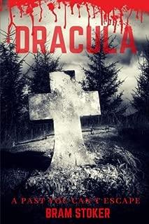 Dracula: An 1897 Gothic horror novel by Irish author Bram Stoker