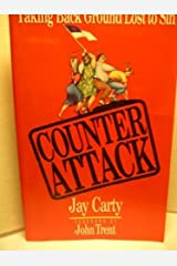 Counter Attack: Taking Back Ground Lost to Sin Paperback