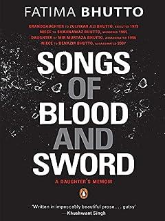 Songs of Blood and Sword: A Daughter's Memoir (PB) [Paperback] [Jan 01, 2011] Bhutto; Fatima