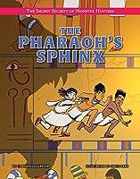 The Pharaoh's Sphinx (Secret Society of Monster Hunters)