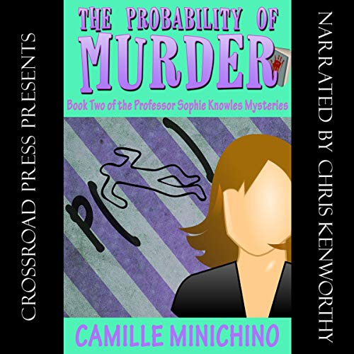 The Probability of Murder: The Professor Sophie Knowles Mysteries, Book 2