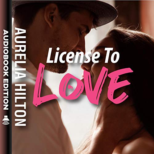 License to Love  audiobook cover art
