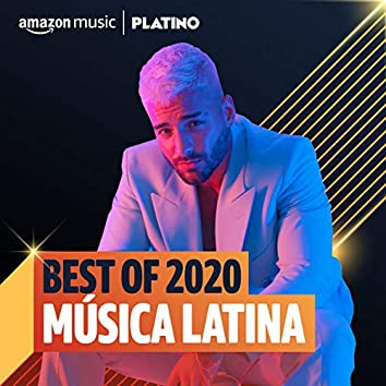 Best of 2020: Música Latina
