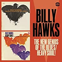 The New Genius Of The Blues / More Heavy Soul! by Billy Hawks (2003-01-01)