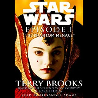 Star Wars Episode I     The Phantom Menace              By:                                                                                                                                 Terry Brooks                               Narrated by:                                                                                                                                 Alexander Adams                      Length: 9 hrs and 33 mins     34 ratings     Overall 4.4