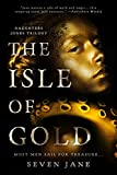 The Isle of Gold (Daughters Jones Trilogy)