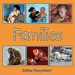 Families (Babies Everywhere)