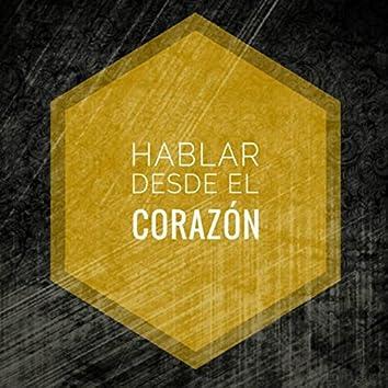 Hablar desde el corazón (feat. Jose Gabriel & Priscila)