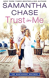 Trust in Me (Montgomery Brothers Book 2)