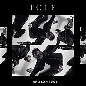 Inhale Exhale 2009