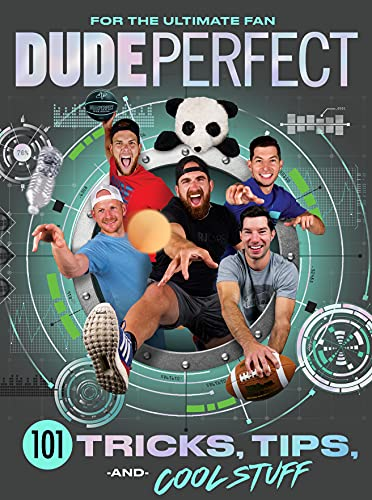 Compare Textbook Prices for Dude Perfect 101 Tricks, Tips, and Cool Stuff  ISBN 9781400217076 by Dude Perfect