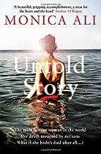 Untold Story by Monica Ali (2012-07-05)