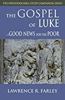 Gospel of Luke: Good News for the Poor