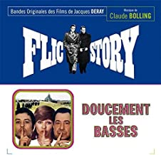 Flic Story / Doucement Les Basses Easy Down There! Original Soundtrack