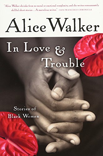 In Love & Trouble: Stories of Black Women