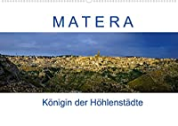 Matera - Koenigin der Hoehlenstaedte (Wandkalender 2022 DIN A2 quer): Fotografischer Spaziergang durch Europas Kulturhauptstadt 2019 (Monatskalender, 14 Seiten )
