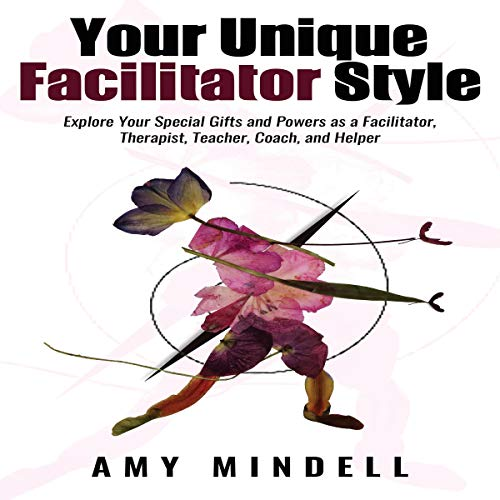 Your Unique Facilitator Style audiobook cover art