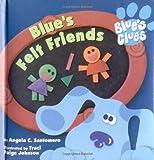 Blues Clues Super Chubby 2 Blues Felt Friends (Blue's Clues)