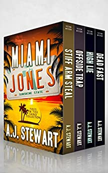 Miami Jones Florida Mystery Series Box Set - Books 1-4: Toes in the Sand Collection (Miami Jones Omnibus Book 1) by [A.J. Stewart]