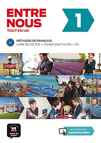 Entre nous 1 A1 : Livre de l'élève + cahier d'activités (2CD audio) (Fle- Texto Frances)