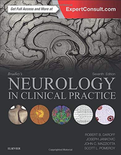 Compare Textbook Prices for Bradley's Neurology in Clinical Practice, 2-Volume Set 7 Edition ISBN 9780323287838 by Daroff MD, Robert B.,Jankovic MD, Joseph,Mazziotta MD  PhD, John C,Pomeroy MD  PhD, Scott L