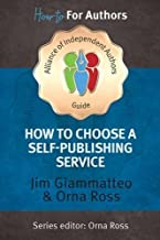 Choosing A Self-Publishing Service: The Alliance of Independent Authors Guide